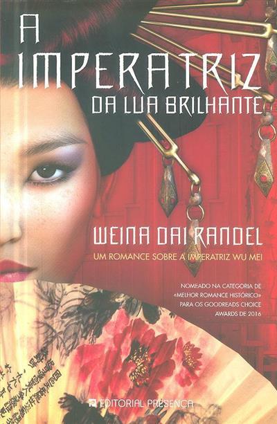 A imperatriz da lua brilhante (Weina Dai Randel)