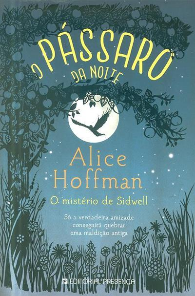 O pássaro da noite (Alice Hoffman)
