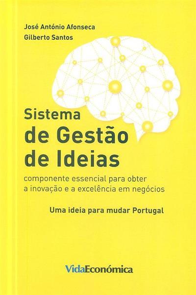 Sistema de gestão de ideias (José António Afonseca, Gilberto Santos)
