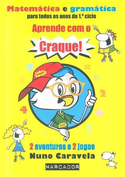Aprende com craque (Nuno Caravela)