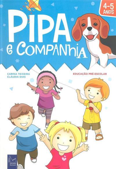 Pipa e companhia (Carina Teixeira, Cláudia Dias )
