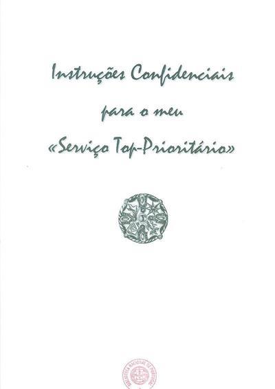 """Instruções confidenciais para o meu """"Serviço Top-Prioritário"""""""