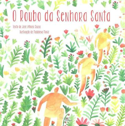 O roubo da Senhora Santa (José Afonso Sousa)