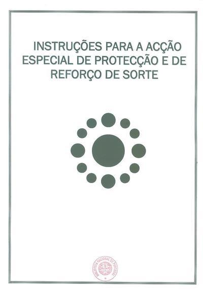 Instruções para a acção especial de protecção e de reforço de sorte