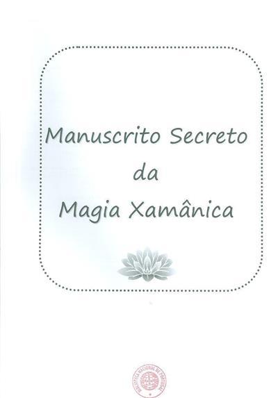 Manuscrito secreto da Magia Xamânica
