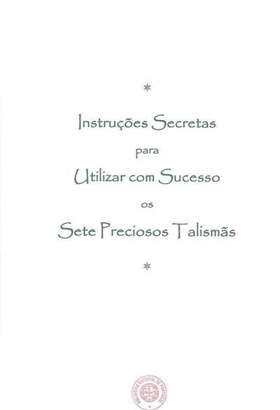Instruções secretas para utilizar com sucesso os sete preciosos talismãs