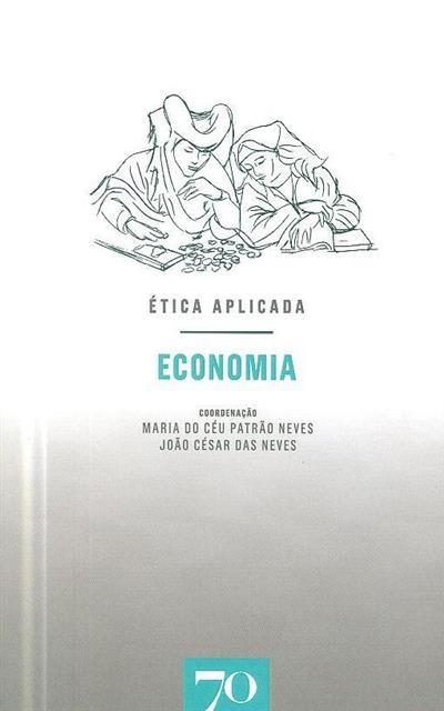 Ética aplicada (coord. Maria do Céu Patrão Neves, João César Neves)