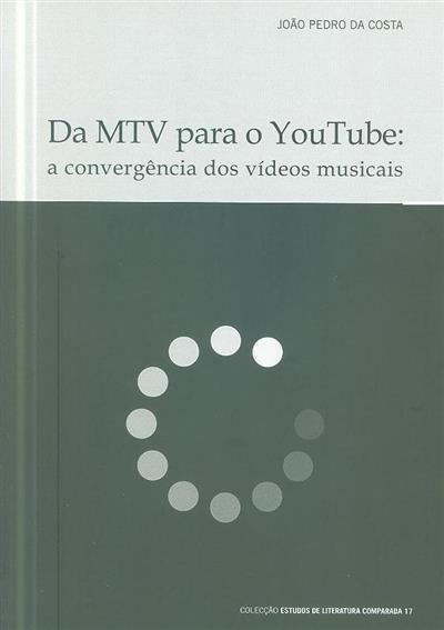 Da MTV para o Youtube (João Pedro da Costa)