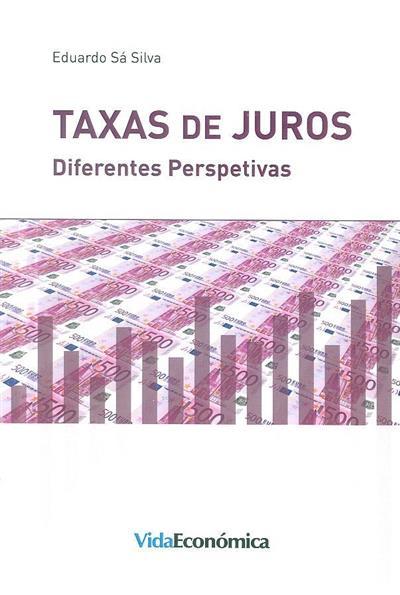 Taxas de juros (Eduardo Sá Silva)
