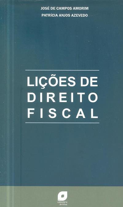 Liçoes de direito fiscal (José de Campos Amorim, Patrícia Anjos Azevedo)