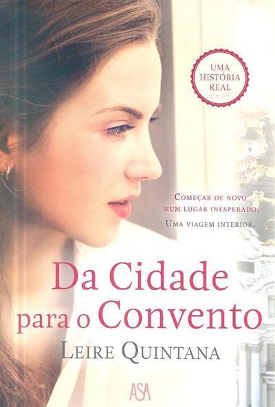 Da cidade para o convento (Leire Quintana)