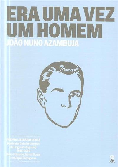 Era uma vez um homem (João Nuno Azambuja)