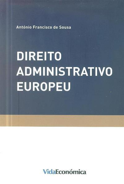 Direito administrativo europeu (António Francisco de Sousa)