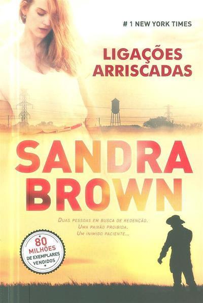 Ligações arriscadas (Sandra Brown)