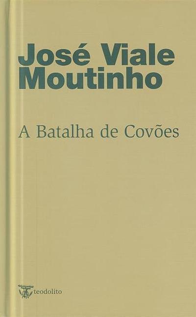 A batalha de Couvões (José Viale Moutinho)
