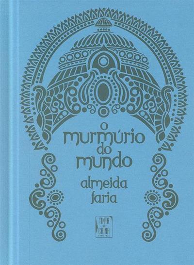 O murmúrio do mundo (Almeida Faria)