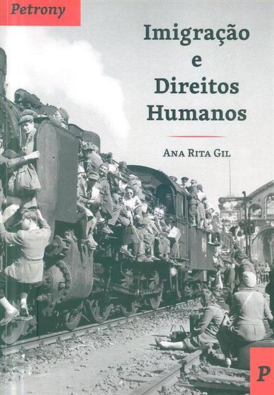 Imigração e direitos humanos (Ana Rita Gil)