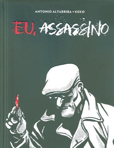 Eu, assassino (Antonio Altarriba, Keko)