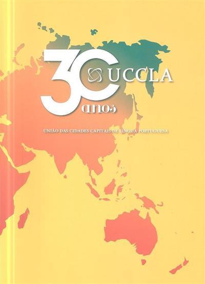 UCCLA 30 anos (coord. Rui D'Ávila Lourido)