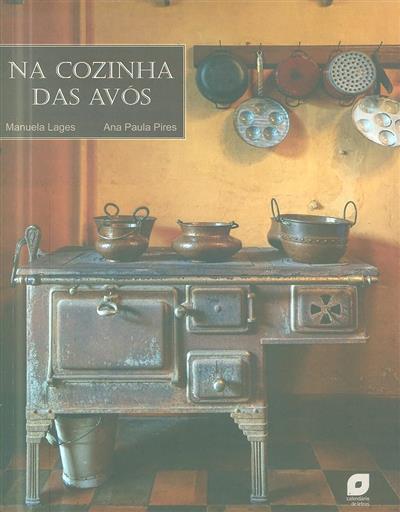 Na cozinha das avós (Manuela Lages, Ana Paula Pires)
