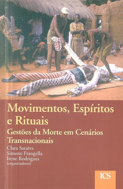 Movimentos, espíritos e rituais (org. Clara Saraiva, Simone Frangella, Irene Rodrigues)