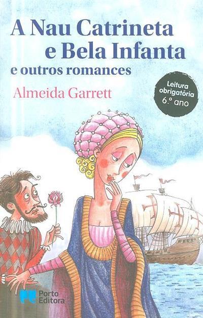A nau catrineta e Bela infanta e outros romances (Almeida Garrett)