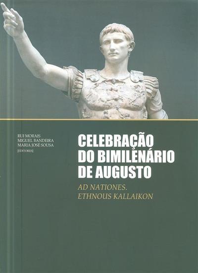 Celebração do bimilenário de Augusto (ed. Rui Morais, Miguel Bandeira, Maria José Sousa)
