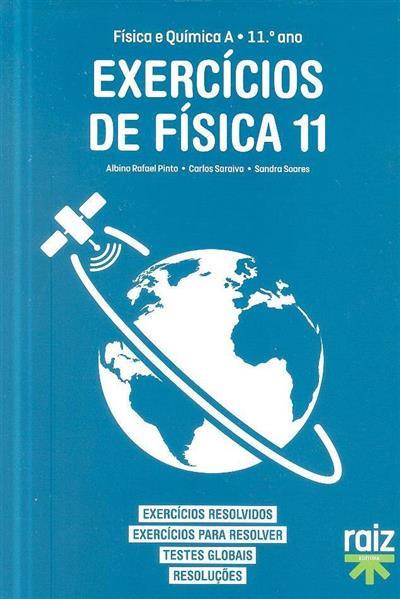 Exercícios de física 11 (Albino Rafael Pinto, Carlos Saraiva, Sandra Soares)