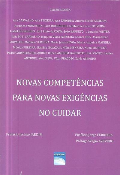 Novas competências para novas exigências no cuidar (Cláudia Moura... [et al.])