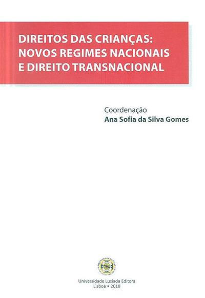 Direitos das crianças (coord. Ana Sofia da Silva Gomes)