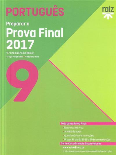 Preparar a prova final 2017 (Graça Magalhães, Madalena Dine)