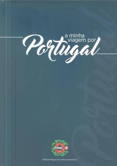 A minha viagem por Portugal (Olga Cavaleiro)