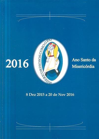 Ano da Misericórdia, 2016 (Paróquia de Arcos, Aguim e Tamengos)