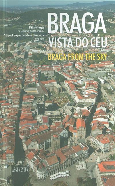 Braga vista do céu (fot. Filipe Jorge)