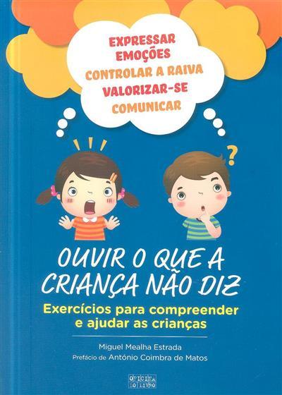 Ouvir o que a criança não diz (Miguel Mealha Estrada)