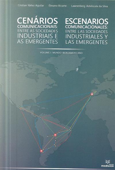 Cenários comunicacionais (ed. Cristian Yáñez Aguilar, Élmano Ricarte, Lawrenberg Advíncula da Silva)