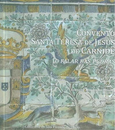 Convento de Santa Teresa de Jesus de Carnide (coord. Augusto Moutinho Borges)