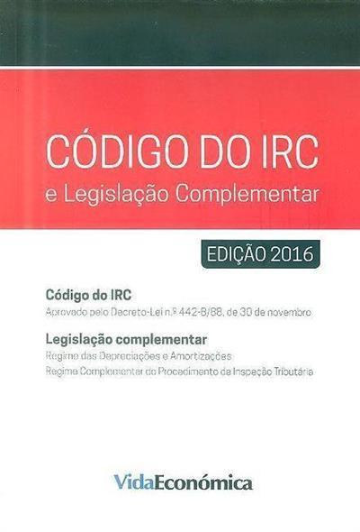 Código do IRC e legislação complementar- 2016