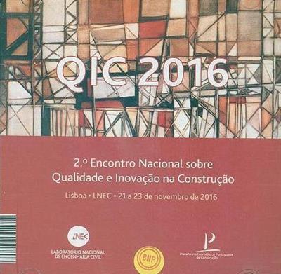 QIC 2016 (2º Encontro Nacional sobre Qualidade e Inovação na Construção)