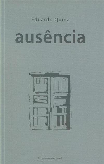 Ausência (Eduardo Quina)