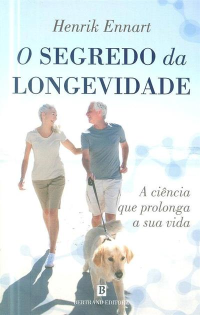 O segredo da longevidade (Henrik Ennart)
