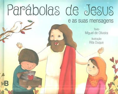 Parábolas de Jesus e suas mensagens (Miguel de Oliveira)