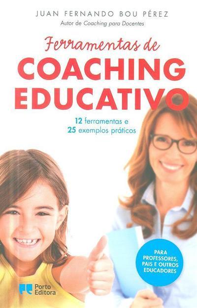 Ferramentas de coaching educativo (Juan Fernando Bou Pérez)