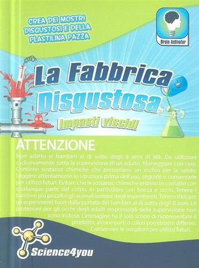 La fabbrica disgustosa (Flávia Leitão, Lourenzo Ferretti)