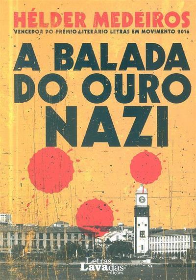 Balada do ouro nazi (Hélder Medeiros)