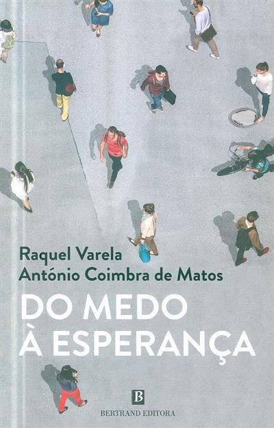 Do medo à esperança (António Coimbra de Matos, Raquel Varela)