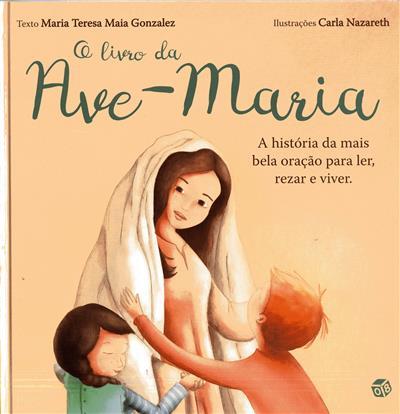 O livro da Ave-Maria (Maria Teresa Maia Gonzalez)