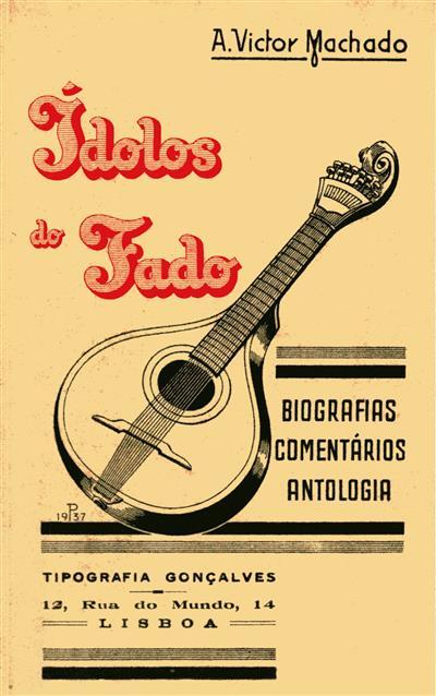 Idolos do fado (A. Victor Machado)