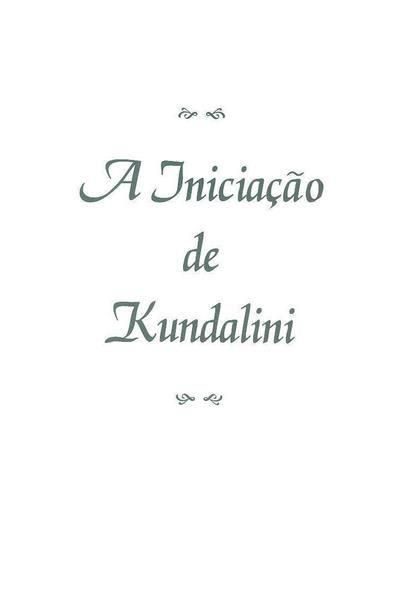 A iniciação de Kundalini