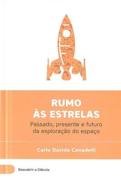 Rumo às estrelas (Carlo Davide Cenadelli)